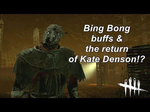 Dead By Daylight Bing Bong Buffs & Kate Denson returns?