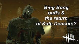 Dead By Daylight| Bing Bong Buffs & Kate Denson returns?