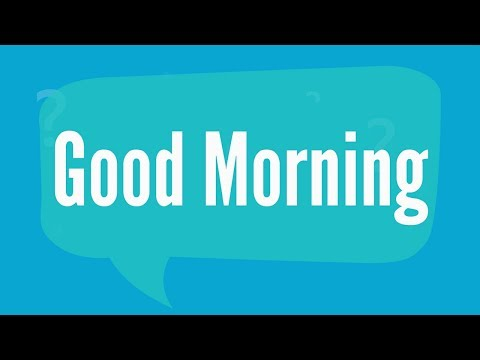 Как по английскому доброе утро