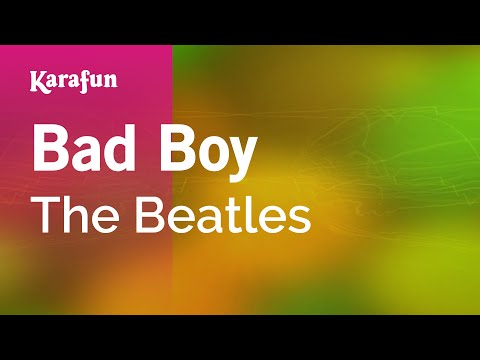 Karaoke Bad Boy - The Beatles *