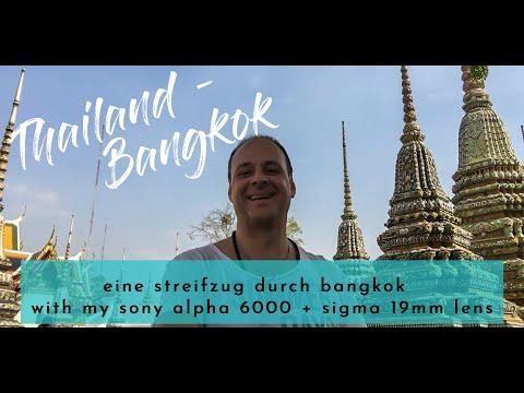 Streifzug durch BANGKOK mit der Sony A6000 und dem SIGMA 19MM F2.8 [Videoimpressionen Tempel+Taxi]