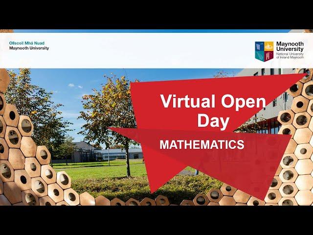 Mathematics   Maynooth University Virtual Open Day 2020
