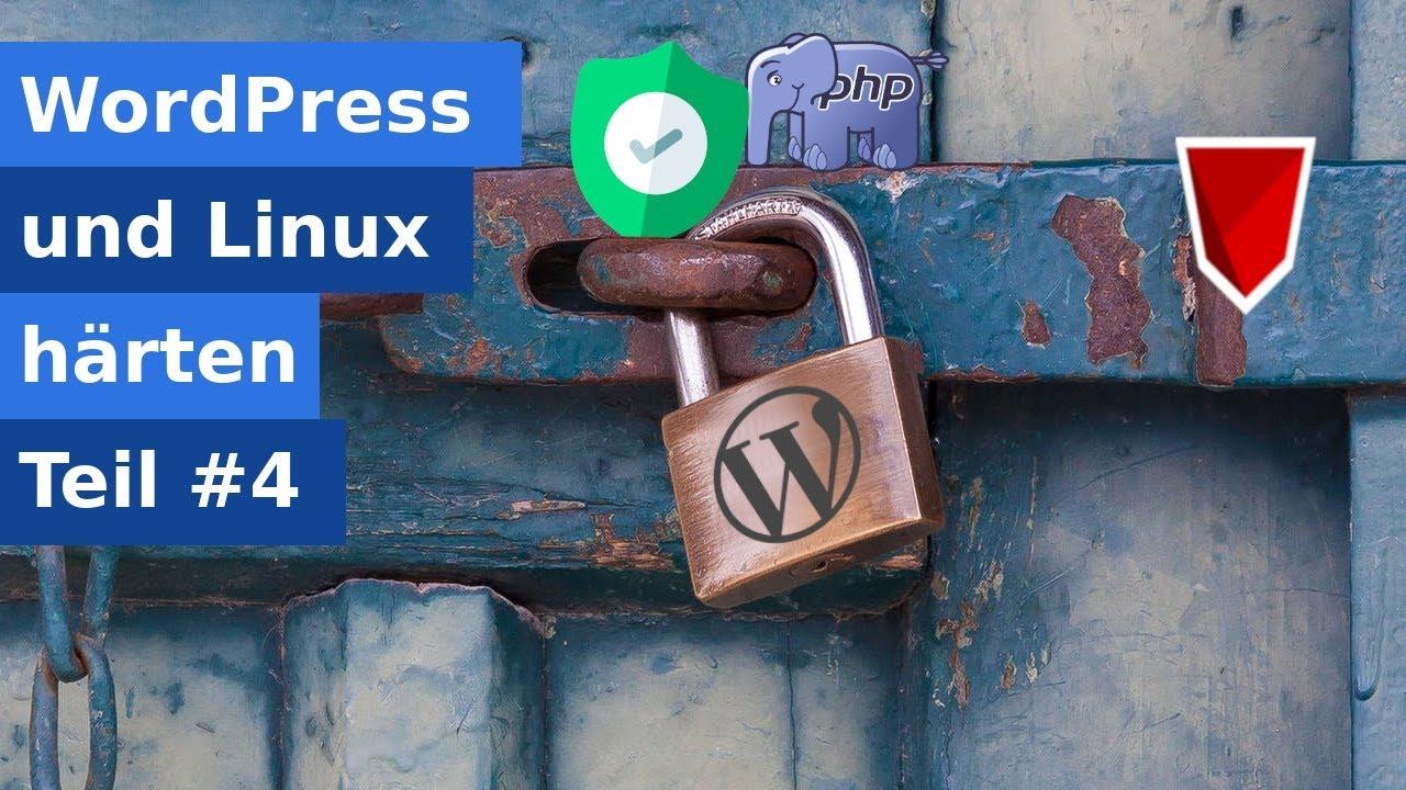 Wordpress härten - Teil 4 - PHP & Wordpress Einstellungen
