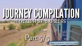 MAgadh express full journey from Daniyawan jn. To hilsa  Part5 {Last }by indian railway &tourism