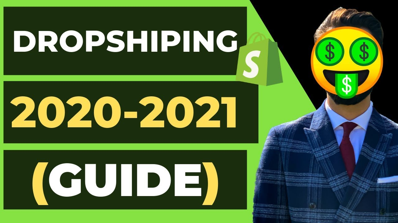 Shopify Dropshipping In 2020-2021 | Everything You need to Know