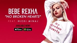 Bebe Rexha No Broken Hearts ft. Nicki Minaj [traducido al español]