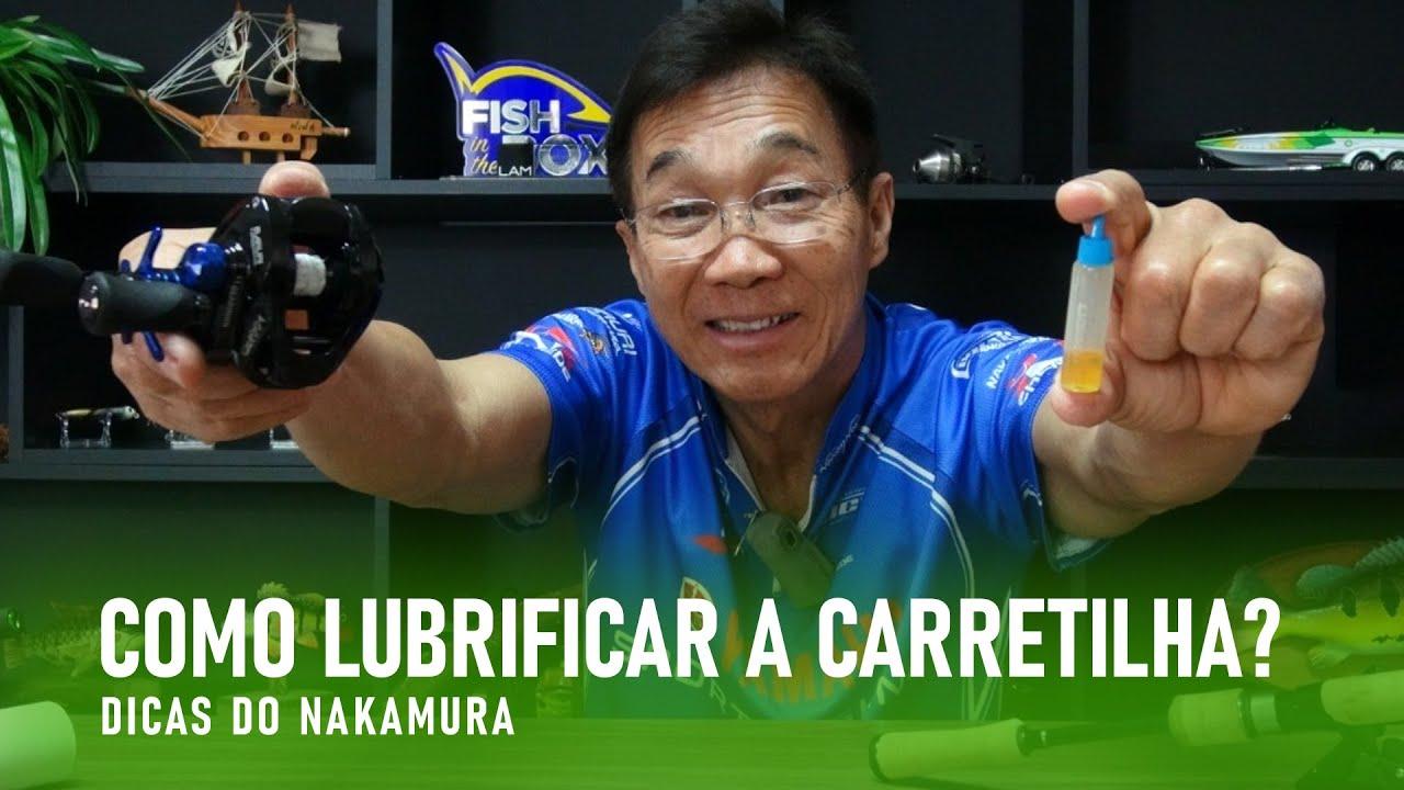 Como lubrificar a carretilha? Dicas do Nakamura
