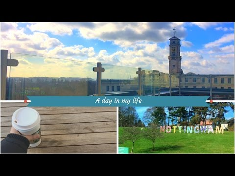 A Day in the Life of a University of Nottingham Student