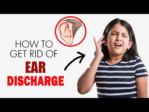 How To Get Rid Of Ear Discharge at Home || Home Remedies for Ear Discharge