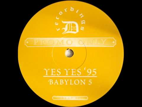 Babylon 5 (Ray Keith) - Yes Yes 95' Mix 1