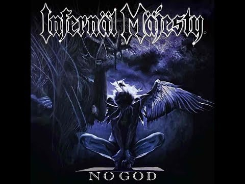 Infernäl Mäjesty - No God (Full Album, 2017)