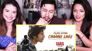 TUJHE KITNA CHAHNE LAGE SONG | KABIR SINGH | Mithoon ft. Arijit Singh | Shahid Kapoor | Reaction!