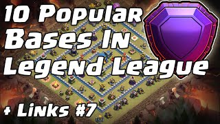 10 Popular Bases In Legend League + Links #7 | Clash of Clans