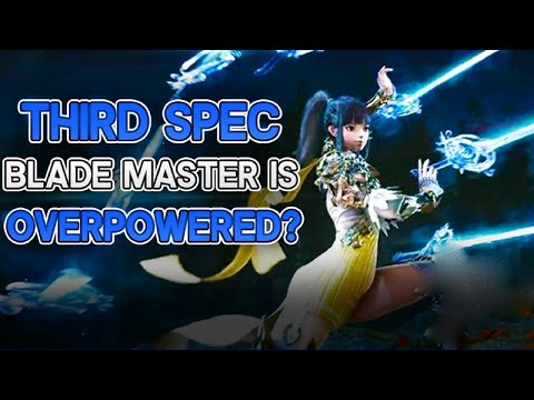 Blade and Soul - 3rd Spec Blade Master Needs To Be Nerfed?