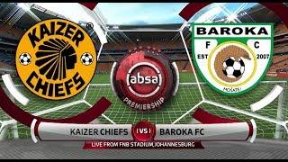 Absa Premiership 201819 Kaizer Chiefs vs Baroka
