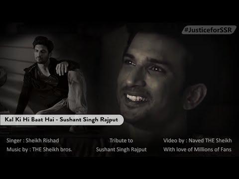 kal-ki-hi-baat-hai-|sushant-singh-rajput-|the-sheikh-bros.|tribute|-sheikh-rishad-|-naved-the-sheikh