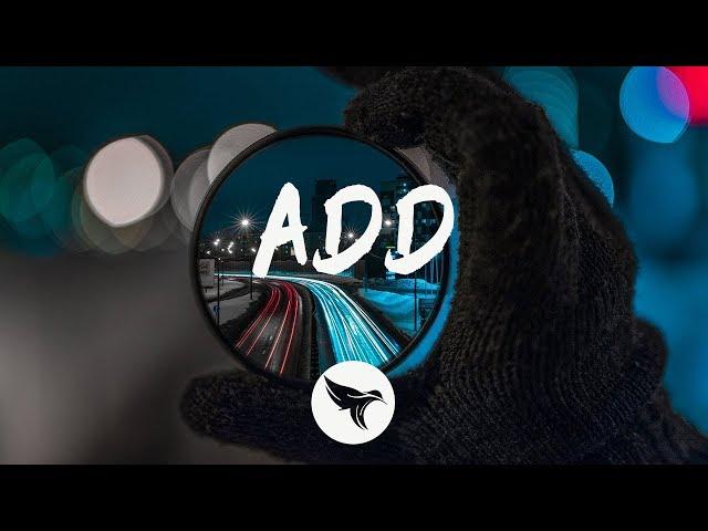 Adam Turley - ADD (Lyrics) Ellusive Remix