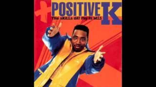 Positive K - I Got A Man (Instrumental) - The Skills Dat Pay Da Bills