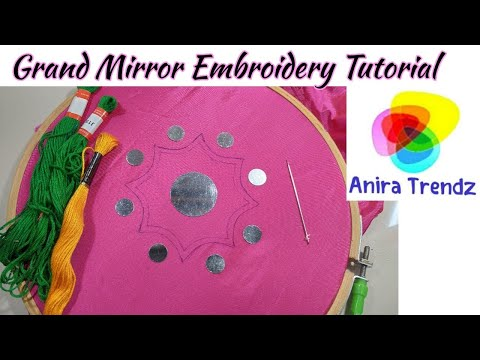 Mirror Embroidery - Grand Mirror Hand Embroidery Design Tutorial thumbnail