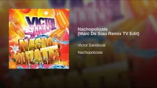 Nachopolizate Marc De Siau Remix TV Edit