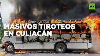 La captura de un hijo del 'Chapo' Guzmán desata fuertes balaceras en Culiacán
