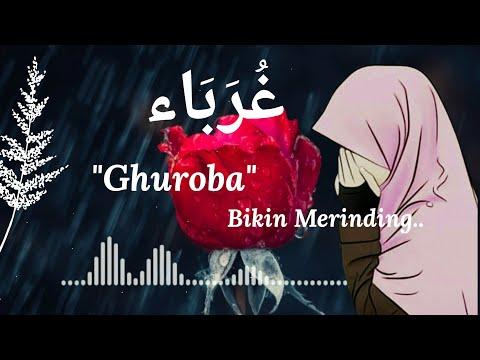 sholawat-ghuroba-غُرَبَاء-by-alfina-nindiyani-#bikinmerinding---lirik-&-terjemahan