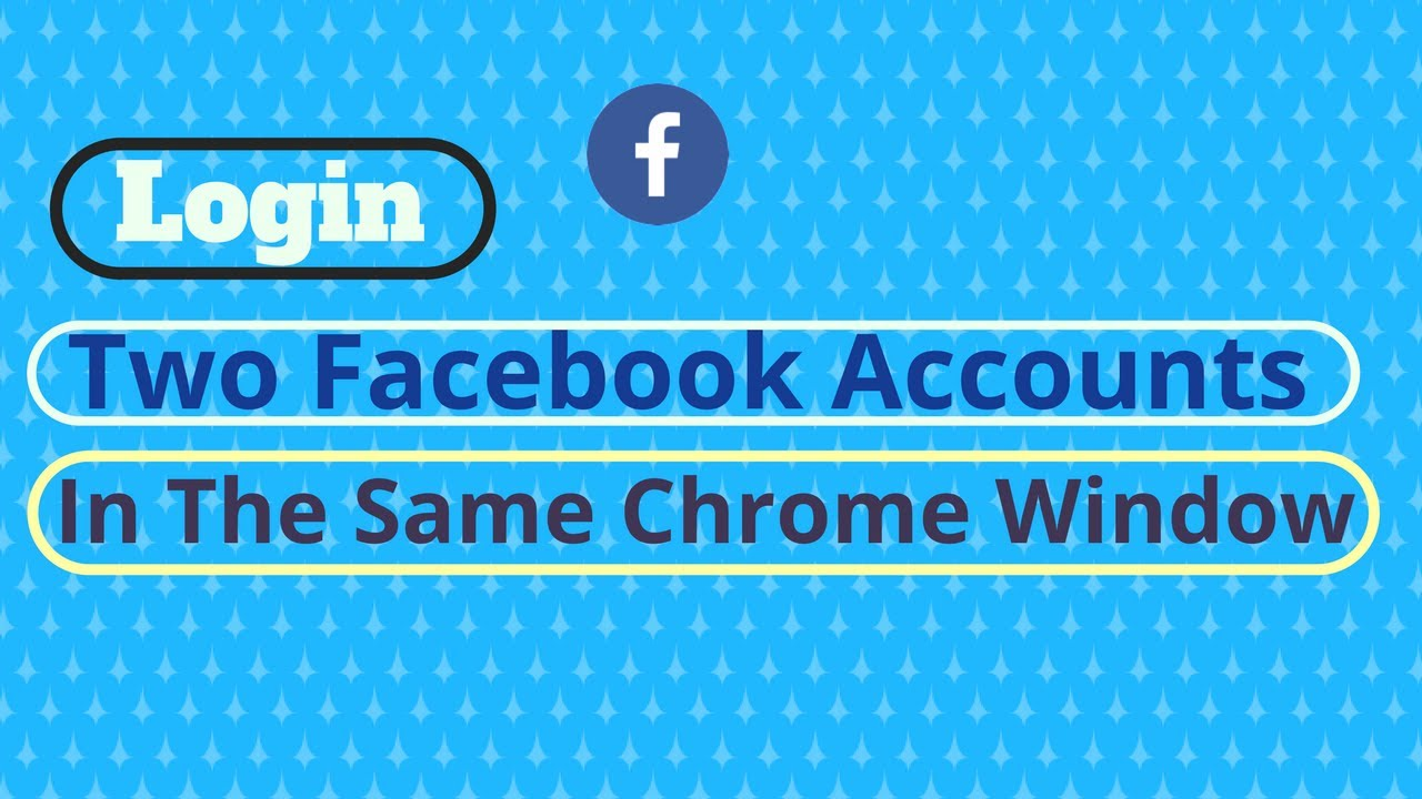 How to login into two Facebook accounts in the same Chrome window