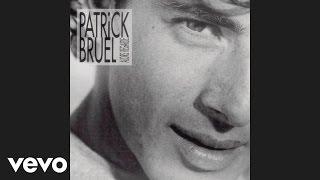 Patrick Bruel - Rock, haine, rôles (Audio)