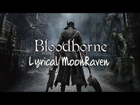 Bloodborne Pt 2 - Lyric dies a LOT.......again