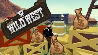 The Wild West Roblox SO MUCH MONEY 💰