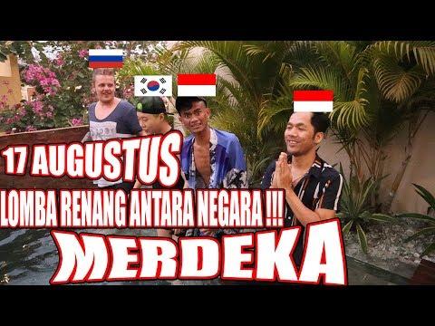 LOMBA BERENANG ANTARA NEGARA !!! NKRI HARGA MATI - 17Augustus