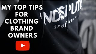 MY TOP TIPS FOR CLOTHING BRAND OWNERS