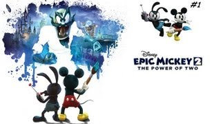 Epic Mickey 2 the Power of Two Gameplay/Walkthrough Xbox 360/PS3/PC