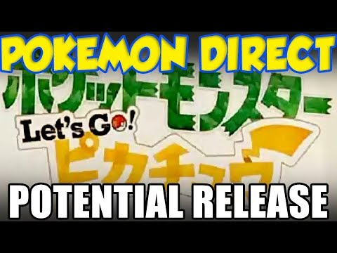 When To Expect Pokémon Switch  Pokemon Lets GO Pokemon Direct!