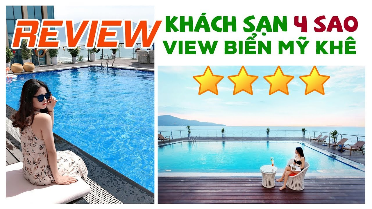 Review Khách Sạn 4 Sao Đà Nẵng – Khách Sạn Serene Hotel View Biển Mỹ Khê