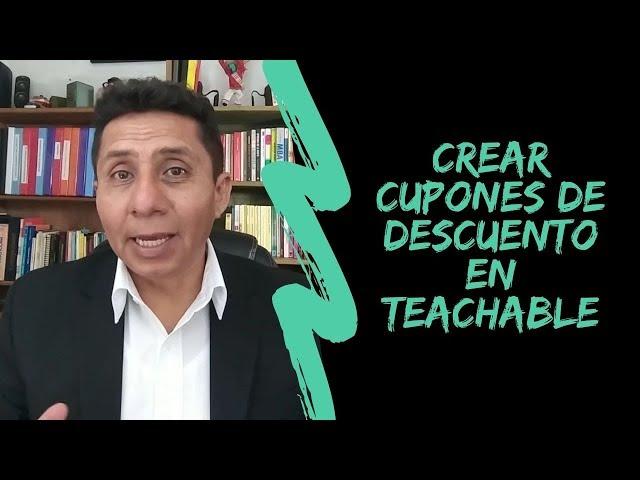 Crear cupones de descuento en Teachable | Respuesta a pregunta