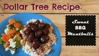 Dollar Tree Recipe- Sweet Bbq Meatballs
