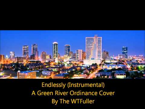 Endlessly (Instrumental) - Green River Ordinance (Cover)