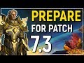 Legion Patch 7.3 Preparation Guide: 14 Thing You Want To Do & Not Do Before Launch