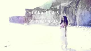 Leona Lewis - Bleeding Love - Soundtrack Version