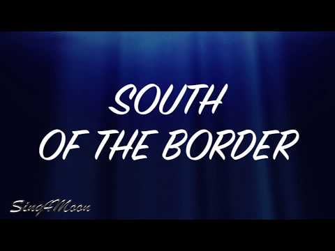 south-of-the-border-–-ed-sheeran-(karaoke-instrumental)
