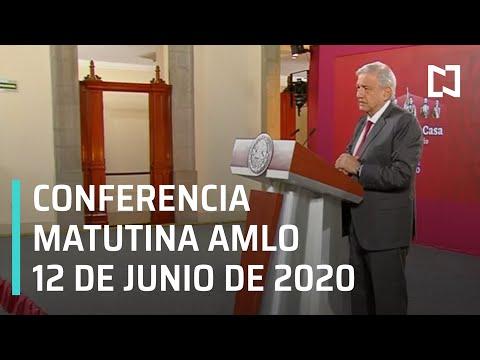 Conferencia matutina AMLO/ 12 de junio de 2020