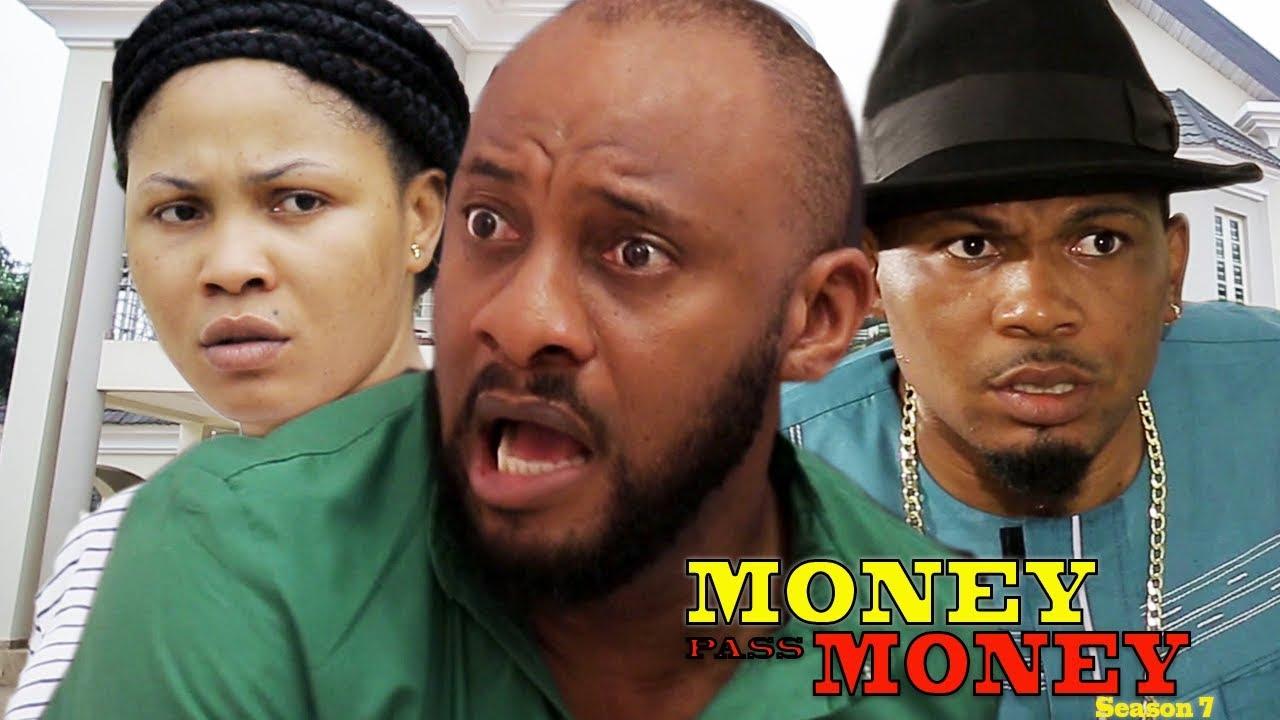 Download Money Pass Money Season 7 - Yul Edochie  New Movie  2018 Latest Nigerian Nollywood Movie