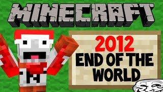 THE WORLD IS ENDING! Right? - Minecraft