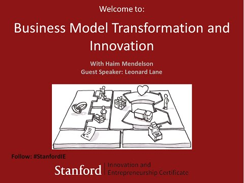 Stanford Webinar - Business Model Transformation and Innovation