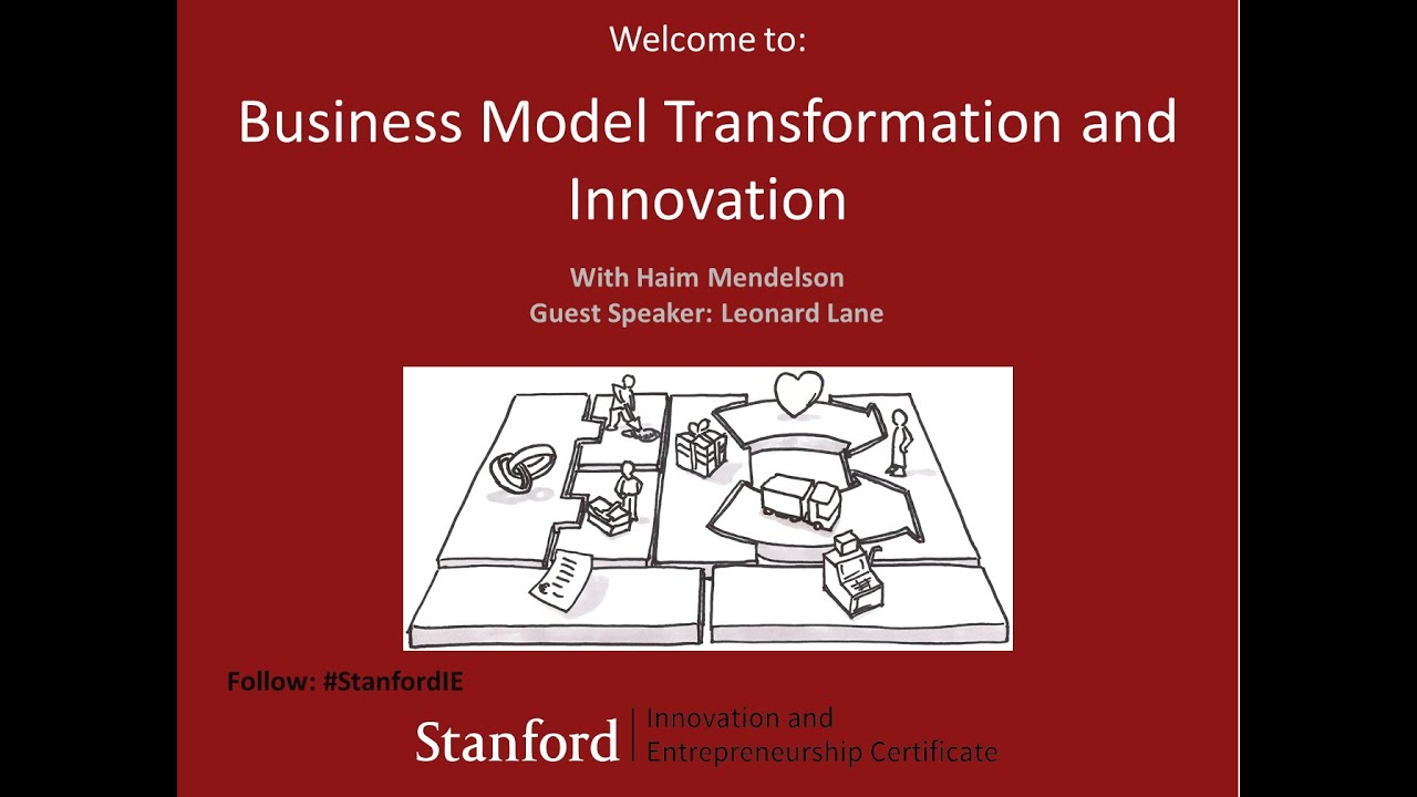 Stanford Webinar Business Model Transformation And Innovation