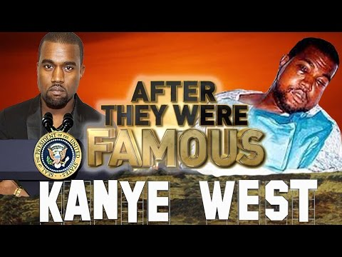 KANYE WEST  - AFTER They Were Famous - President 2020 ?