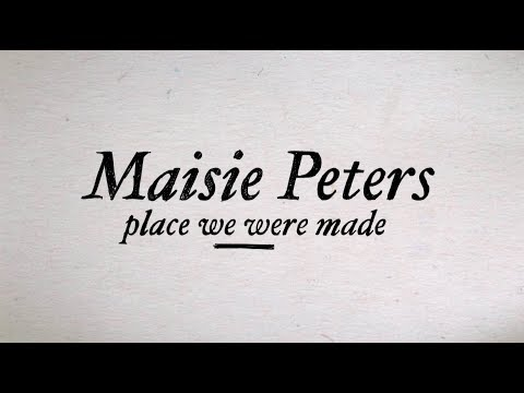 Place We Were Made - Maisie Peters (Official Lyric Video)