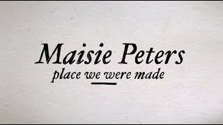 Maisie Peters - Place We Were Made