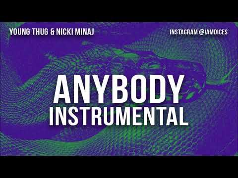 Young Thug ft. Nicki Minaj - Anybody